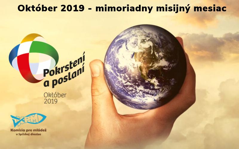 Október 2019 - mimoriadny misijný mesiac